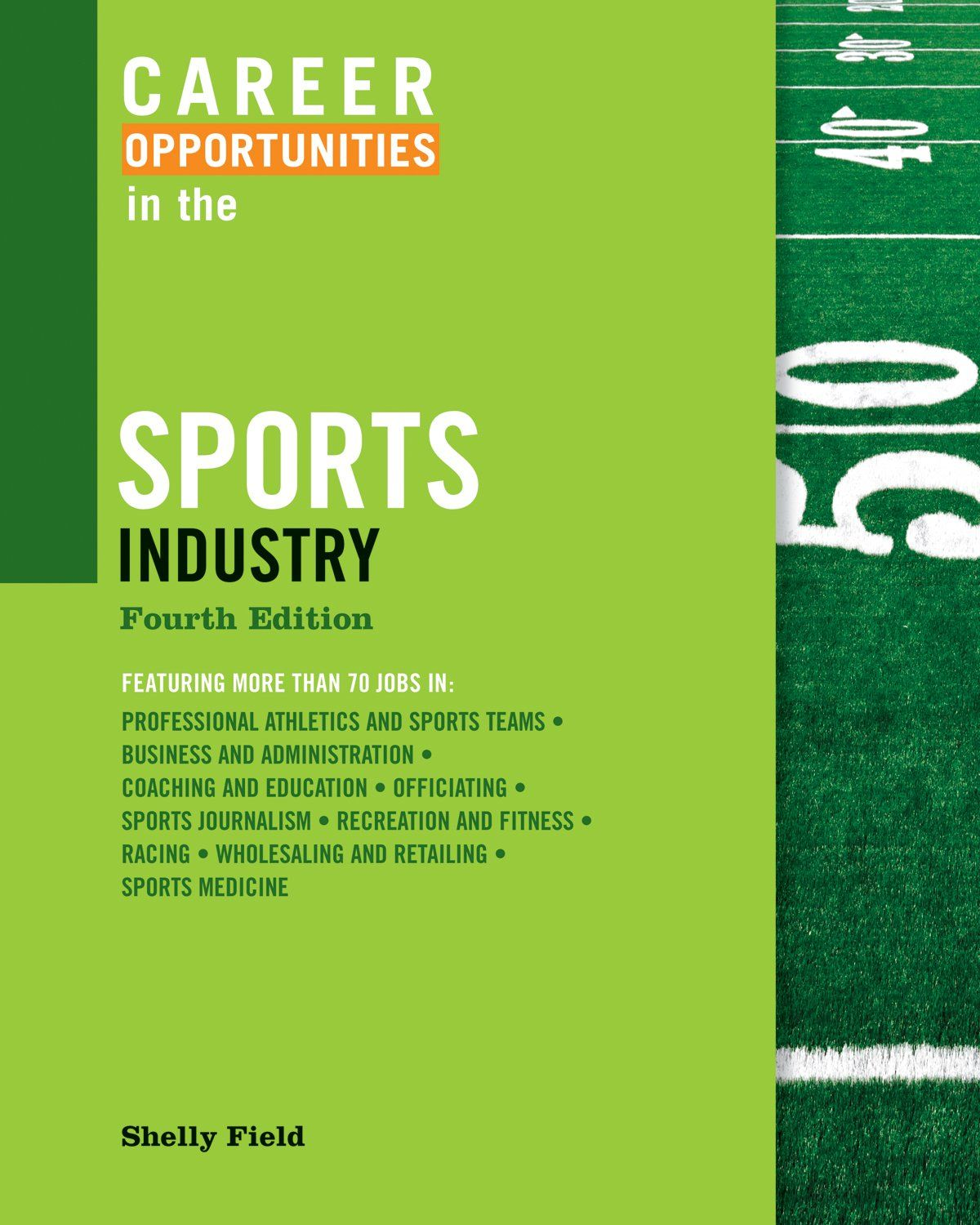 Career Opportunities in the Sports Industry, Fourth