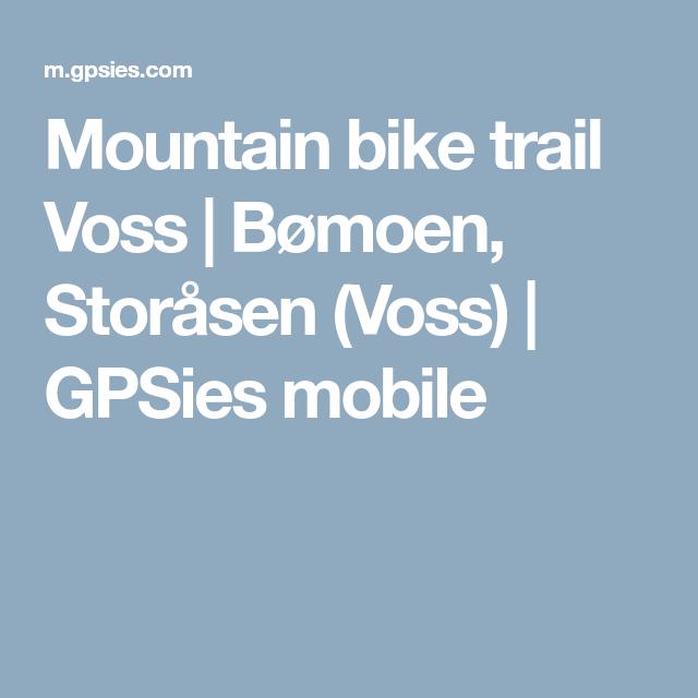 Mountain bike trail Voss | Bømoen, Storåsen (Voss) | GPSies mobile