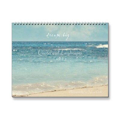 Quotes and Landscapes 2013 calendar