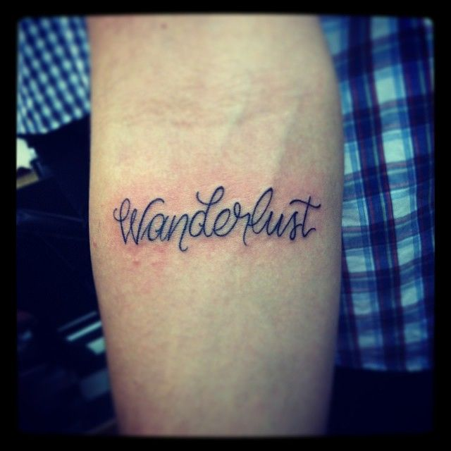 Wanderlust tattoo font | Tattoo inspiration | Pinterest ...
