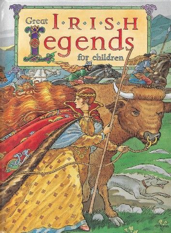 Great Irish Legends for Children - Irish Myths & Legends for children - Children's Books - Books