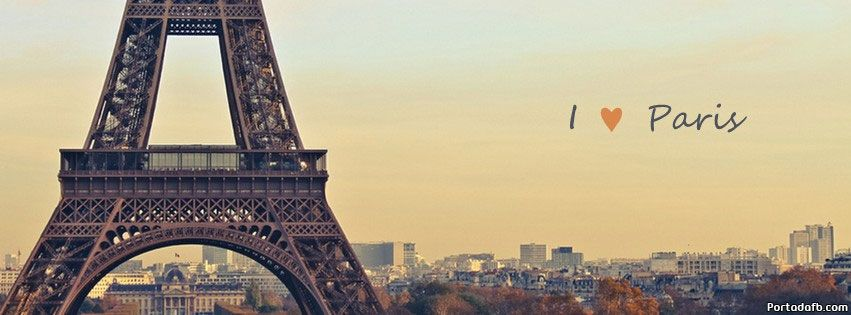 I Love Paris Love Paris Portadas Y Frases Para Facebook