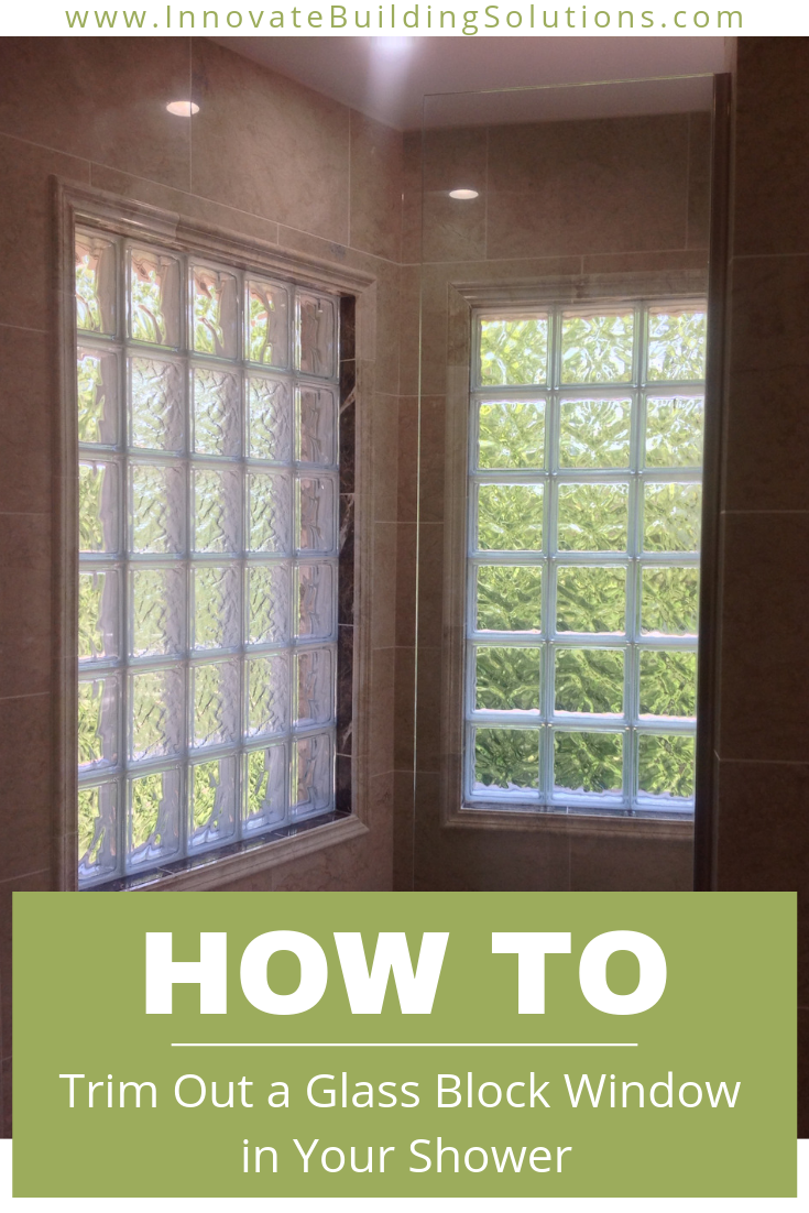 These Windows Allow Excellent Light Into The Shower While Still Maintaining Privacy Window In Shower Glass Block Windows Bathroom Window Treatments