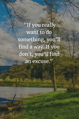 ❝ If you really want to do something…