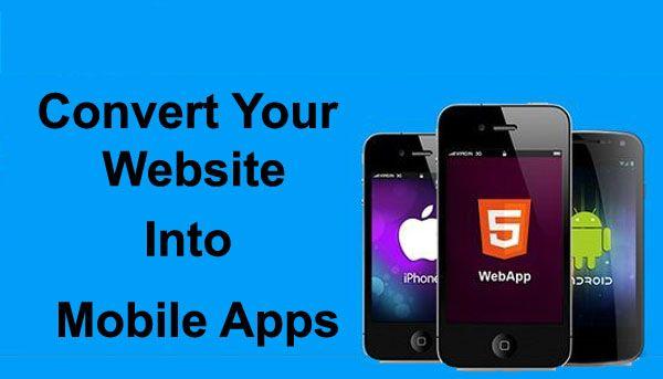 Convert+Website+to+Mobile+App   Mobile App Development Services