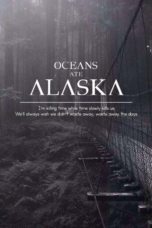 Clocks~Oceans Ate Alaska  {Mine; give credit}