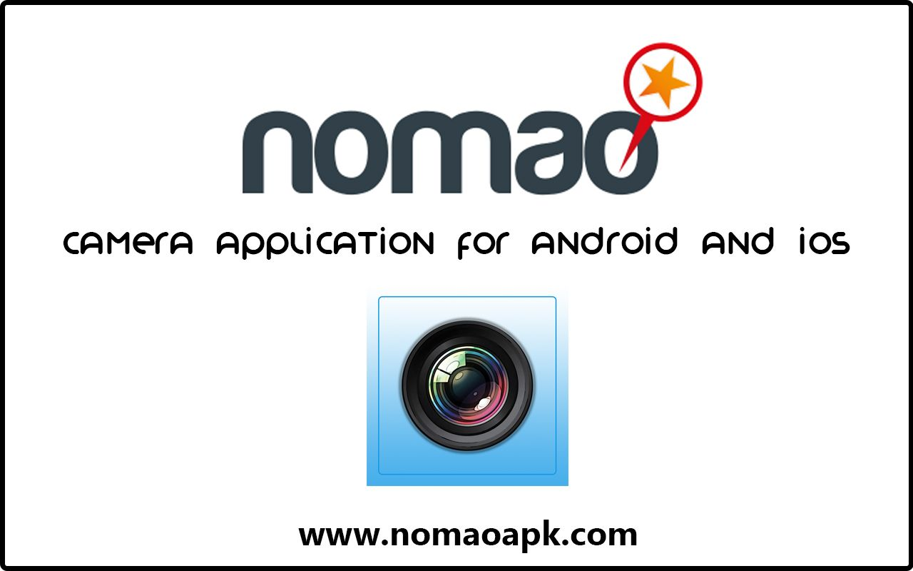 Nomao Download Officially 2019 [Latest] for Android and iOS