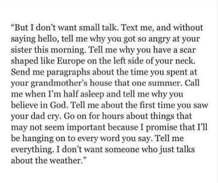 But i dont want small talk text me and without saying