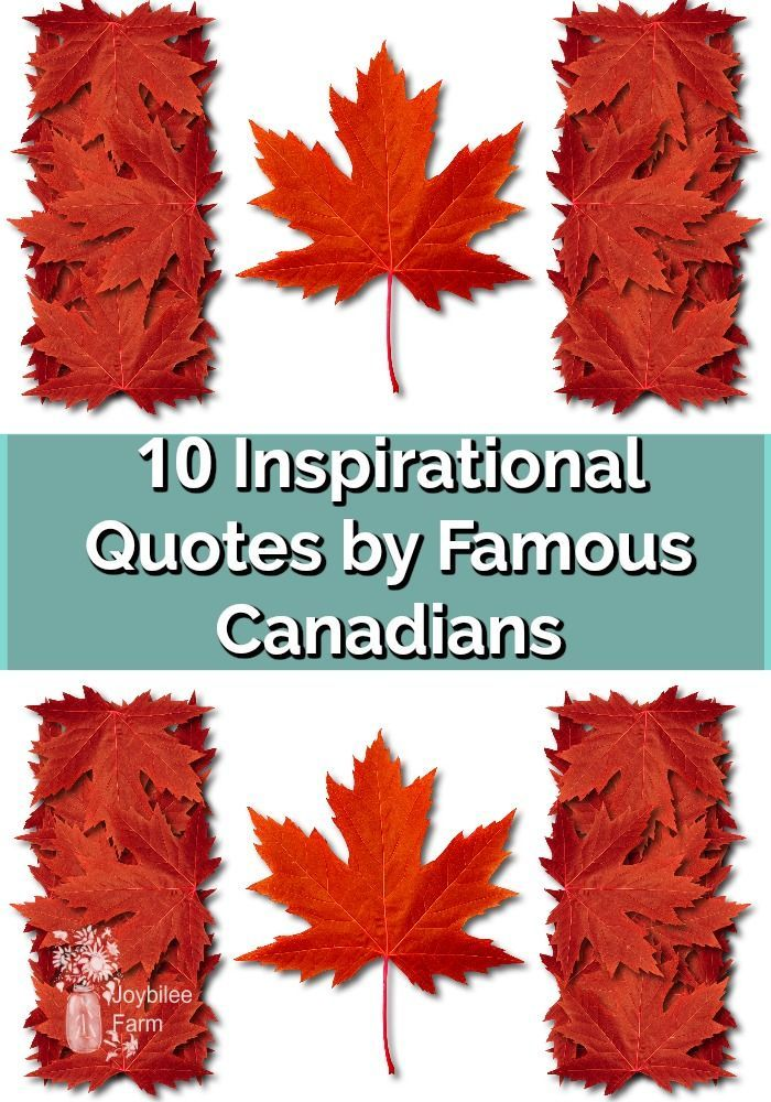 What Canada says 10 inspirational quotes by famous