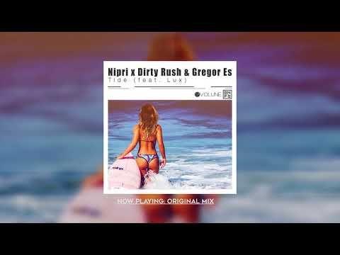 Nipri Dirty Rush Gregor Es Tide Ft Lux Music Videos Music