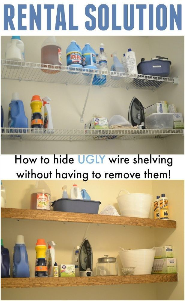 How To Hide Ugly Wire Shelving Without Removing Them Diy Home Improvement Laundry Rooms Woodworking Projects