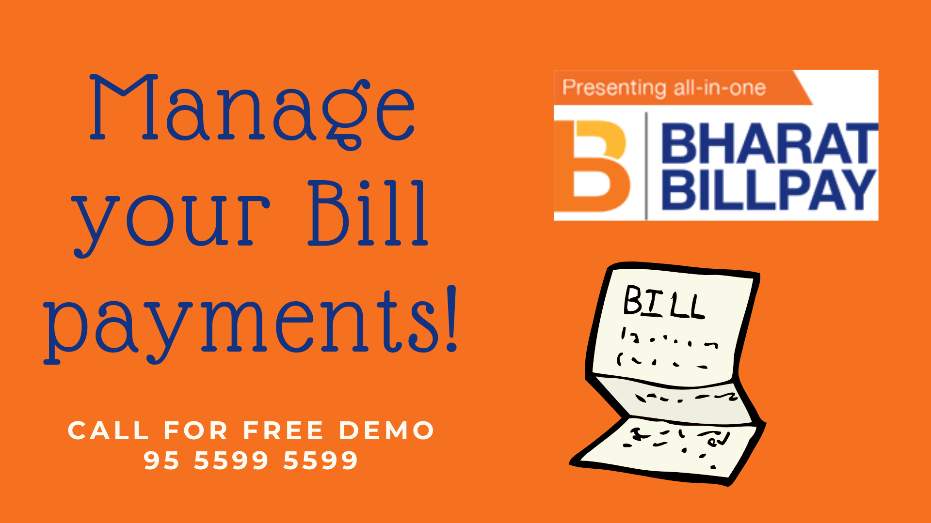 Manage Your Bill Payments  One point solution for essential