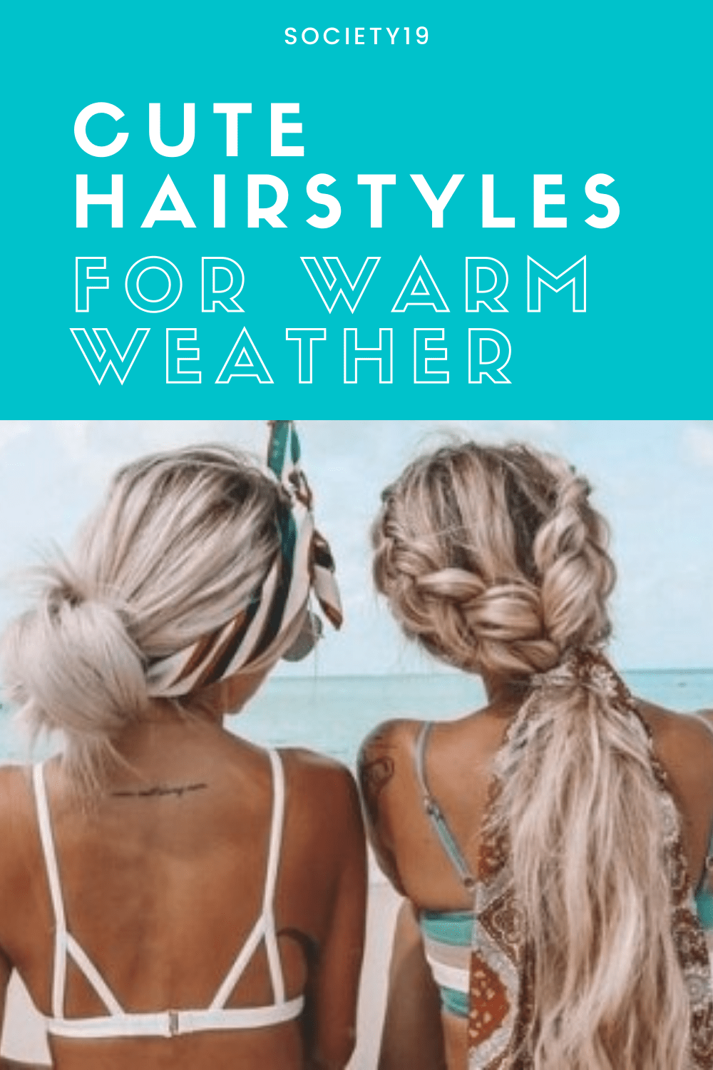 Cute Hairstyles For Warm Weather Society19 In 2020 Cute Hairstyles Warm Weather Hair Hot Hair Styles