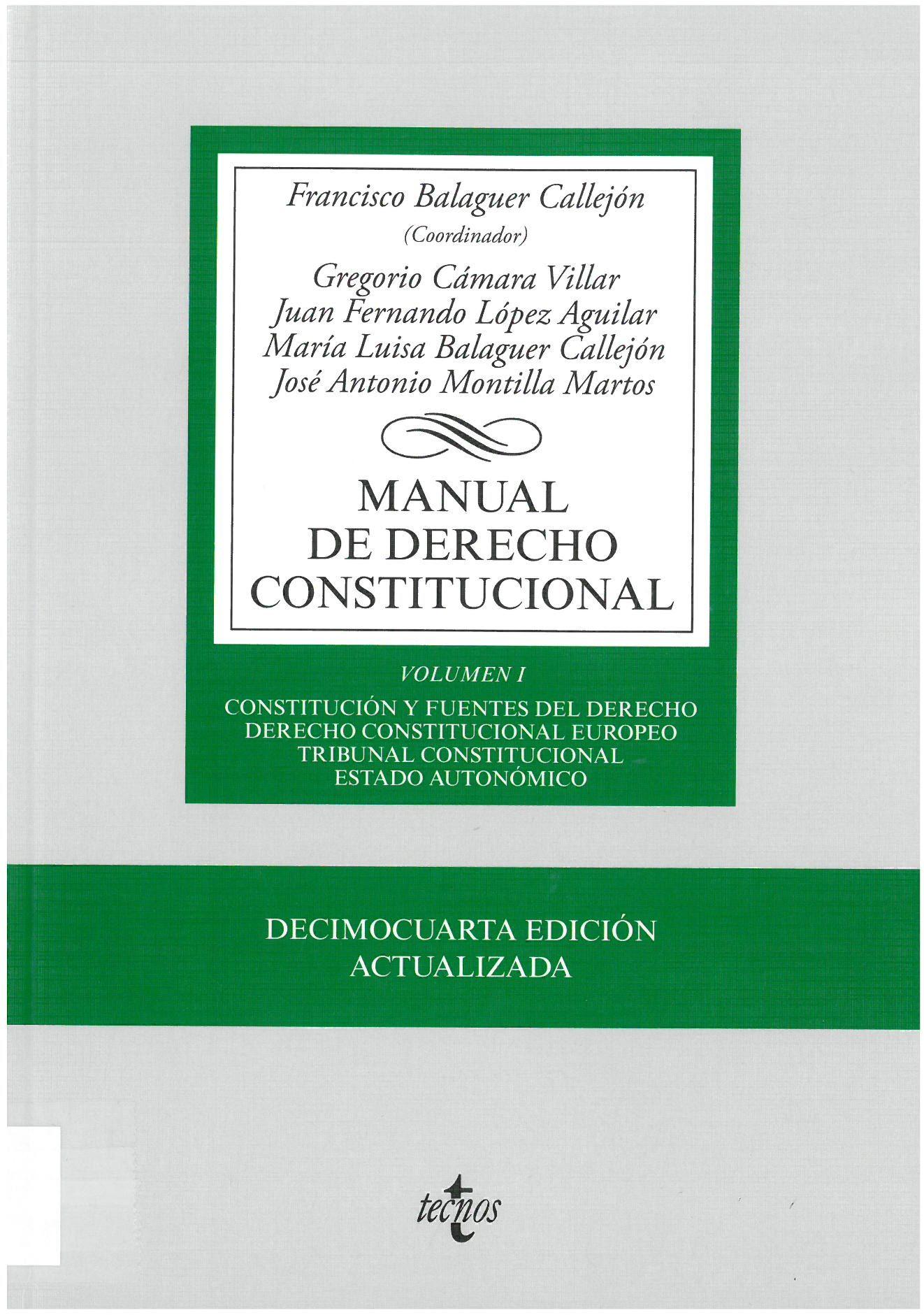 Balaguer Callejón F Coord Manual De Derecho Constitucional Francisco Balaguer Callejón Coordinador Mad Estudiantes De Derecho Derecho Instituciones