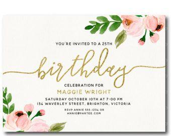 25th Birthday Invitation Pink Flowers and Gold Glitter Birthday