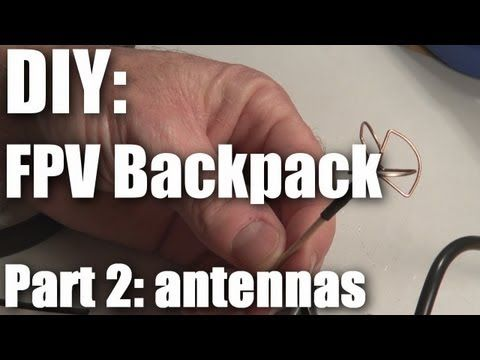 DIY: FPV backpack build part 2 (antennas)