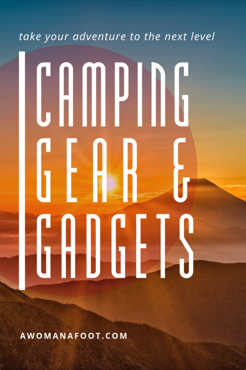 Photo of Gear and Gadgets to Take Your Camping Experience to the Next Level! — A Woman Afoot