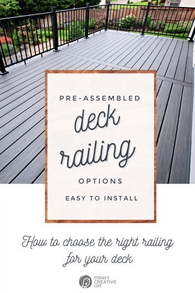 How to Choose Railing for your Deck | Deck Railing Kits make installation quick and much easier. See TodaysCreativeLife.com to read more.