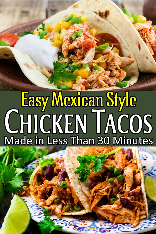 Chicken Tacos - Easy Mexican Style #mexicanchickentacos