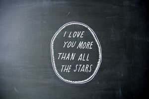 I love you more than all the stars. (Shanna Murray)