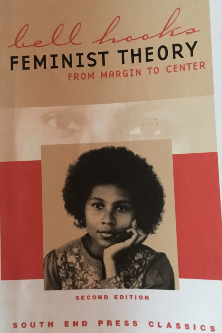 Feminist Theory From Margin To Center By Bell Hooks Feminist Theory Gender Studies Feminist Books