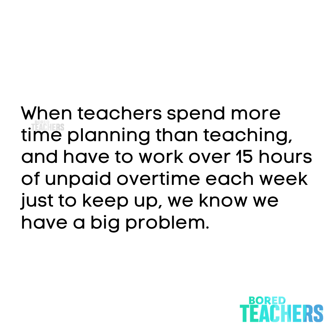 Teaching Should Not Require 15 Unpaid Overtime Hours Per Week In 2021 Bored Teachers Teaching Teacher Humor