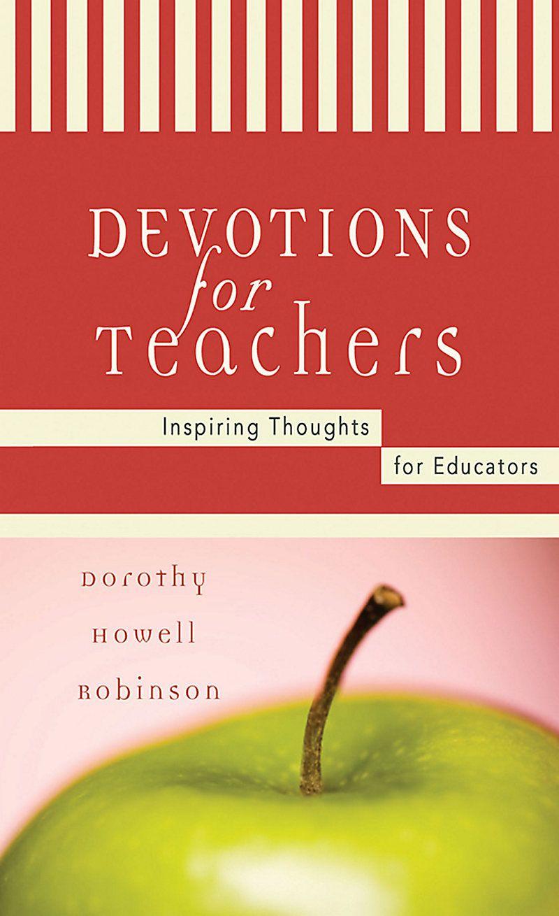 Devotions for teachers teacher devotions daily