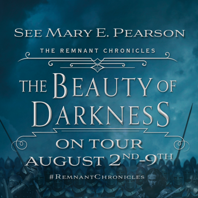See Mary E. Pearson on tour August 2nd - 9th #RemnantChronicles #TheBeautyOfDarkness