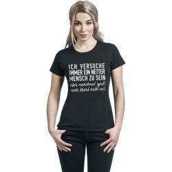 Ich versuche immer ein netter Mensch zu sein … Damen-T-Shirt – schwarz