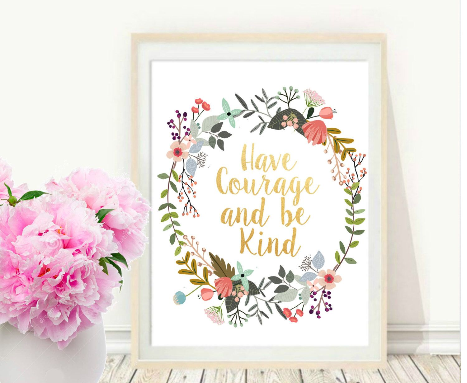 Have Courage And Be Kind, Printable Art, Inspirational Print, Typography Quote, Motivational Poster,  Wall Decor, digital download by PaperStormPrints on Etsy https://www.etsy.com/listing/244263473/have-courage-and-be-kind-printable-art