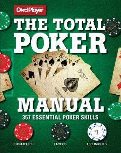The total poker manual turning stone poker tournaments 2016