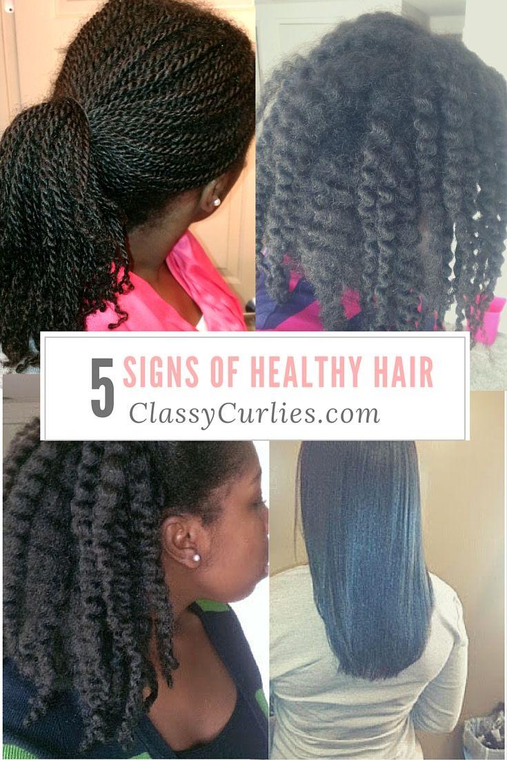 5 Signs of Healthy Hair   Natural hair styles Natural ...
