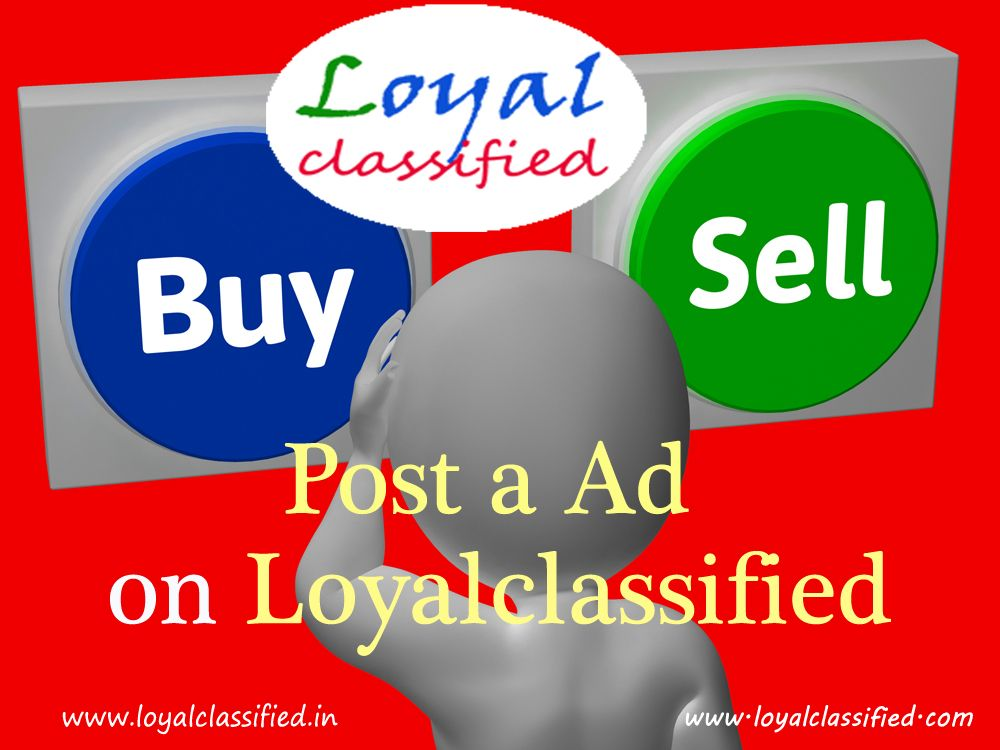 Post Free Classified Ads in India on Loyalclassified. Buy or Sell ...