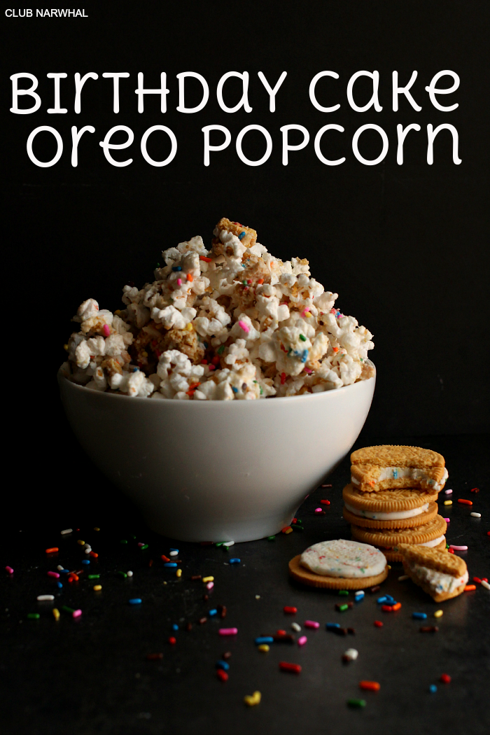 Decadent and a little sinful Birthday Cake Oreo Popcorn Club