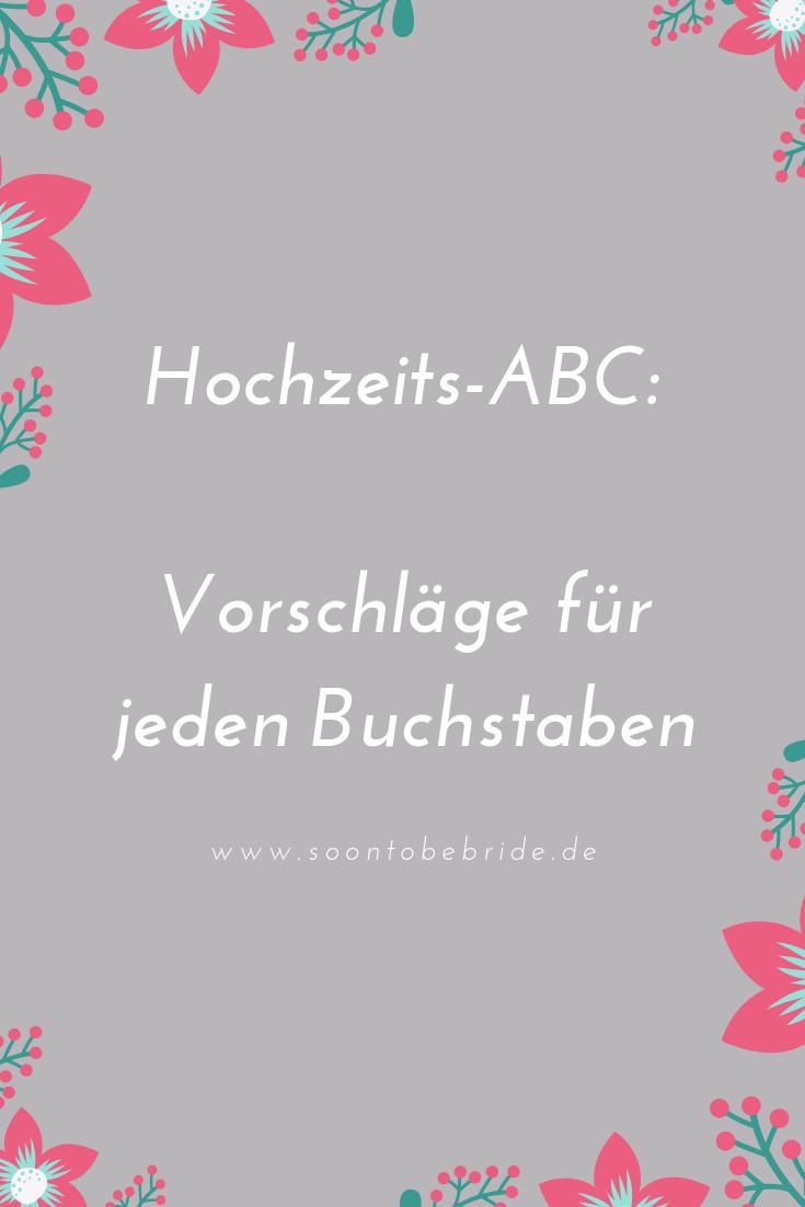 Hochzeits Abc Vorschlage Fur Jeden Buchstaben Hochzeits Abc Hochzeitszeitung Ideen Abc