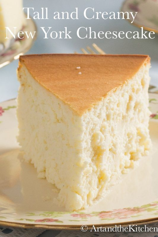 Tall and Creamy New York Cheesecake #cheesecakerecipes