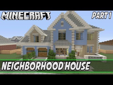 Minecraft Lets Build A Neighborhood House Part House S - Minecraft grobe hauser download