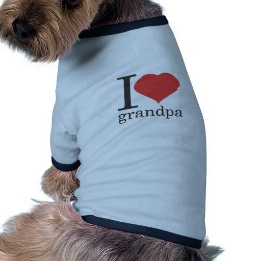 i love grandpa pet t-shirt