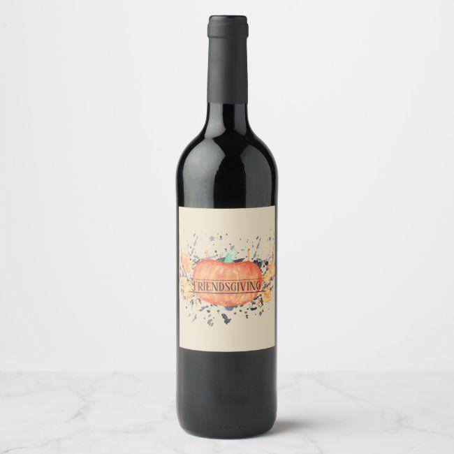 Watercolor Pumpkin Friendsgiving Wine Labels | Zazzle.com