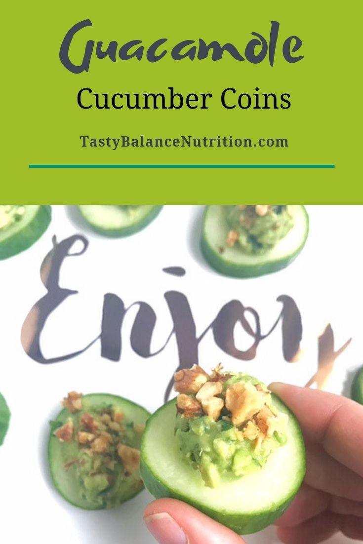 Guacamole Cucumber Coins Guacamole Cucumber Coins is a healthy, no-cook appetizer or snack that is so super simple to make.  The toasted walnuts or pepitas really make the cool cucumber and rich avocado pop! | Lindsey Pine | TastyBalance Nutrition |