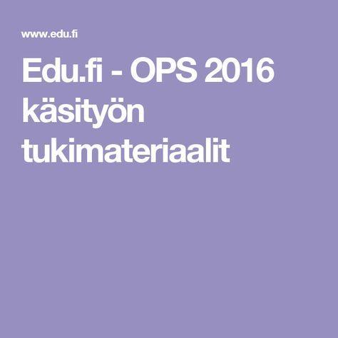 Edu.fi - OPS 2016 käsityön tukimateriaalit