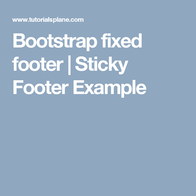 Bootstrap Fixed Footer Sticky Footer Example Bootstrap