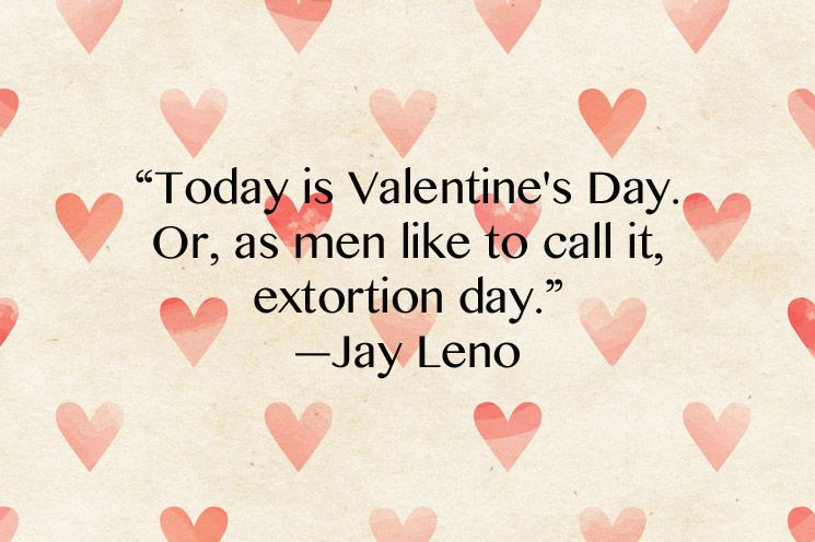 Funny Valentine S Day Quotes Funny Valentines Day Quotes Valentine S Day Quotes Anti Valentines Day