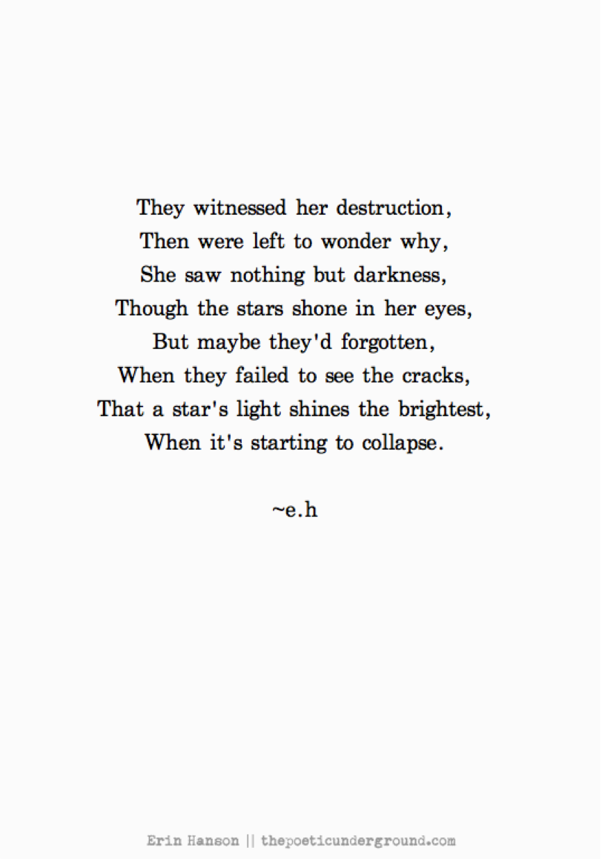 Tell Her She's Beautiful Quotes Stars Shines The Brightest When It's Starting To Collapse♥  Iń