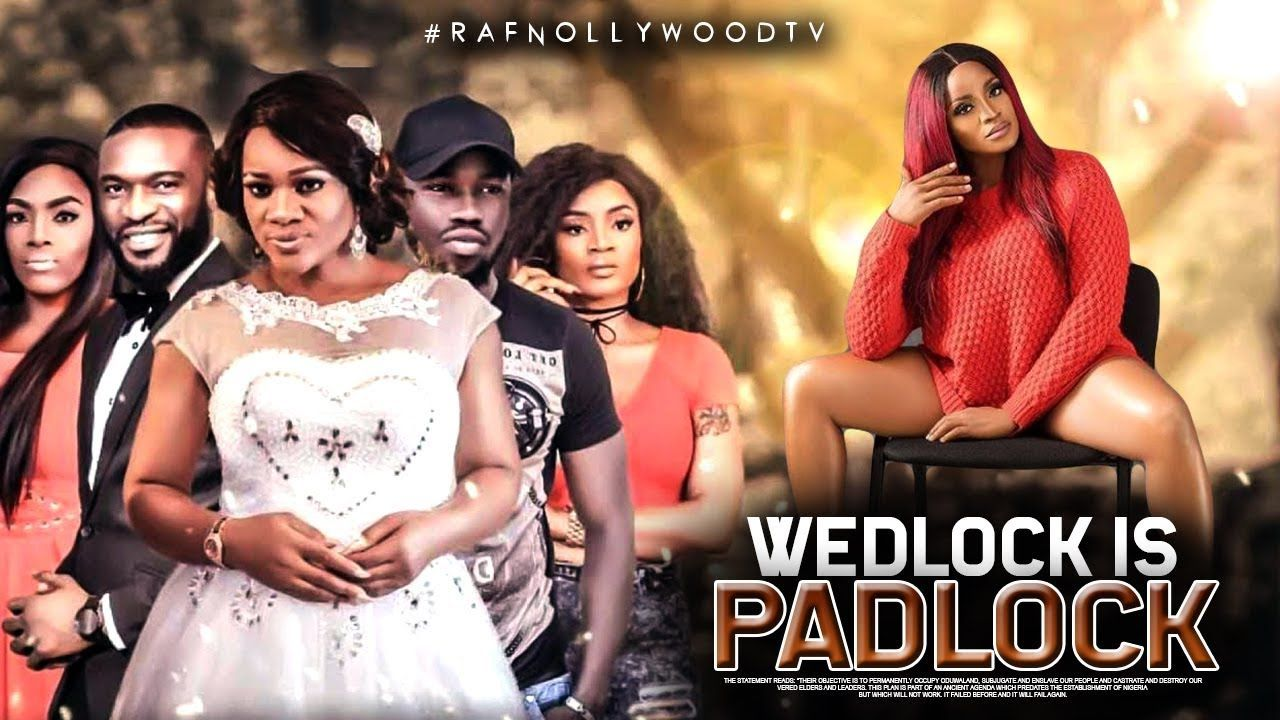 Wedlock Is Padlock Kenneth Okoli Nigeria Movies 2019 Latest Niger African Movies Nigerian Movies Movies 2019