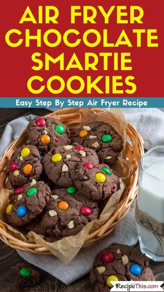 Air Fryer Smartie Cookies Recipe This Recipe Smartie Cookies Cookie Recipes Party Food Dessert