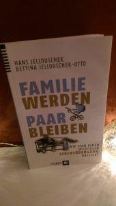Hans Jellouschek - Familie werden - Paar bleiben