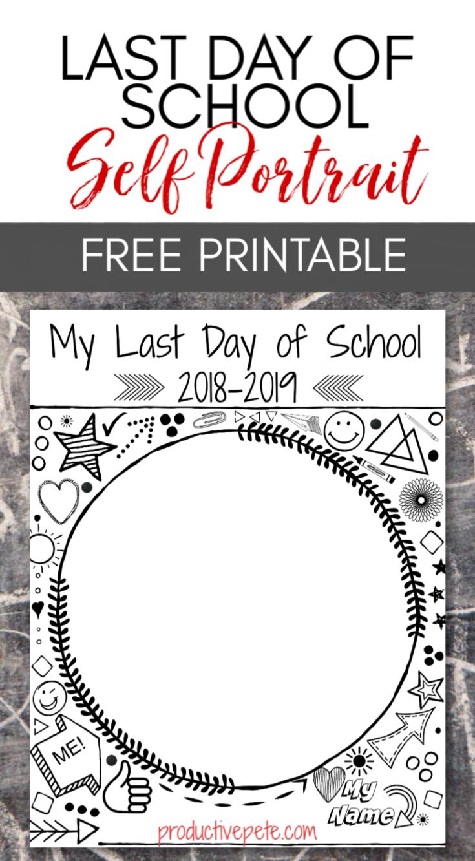 Last Day of School Self Portrait Printable   Last day of ...