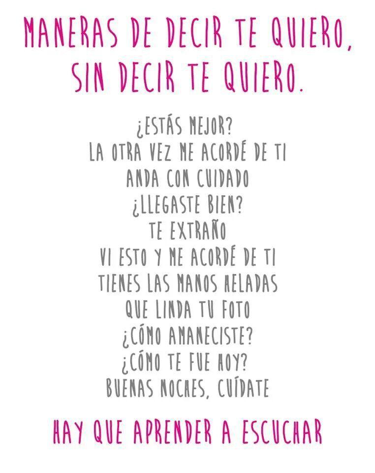 Pin De Ana Isabel Armuelles Vargas En Frases Decir Te Quiero Decir No Que Te Mejores