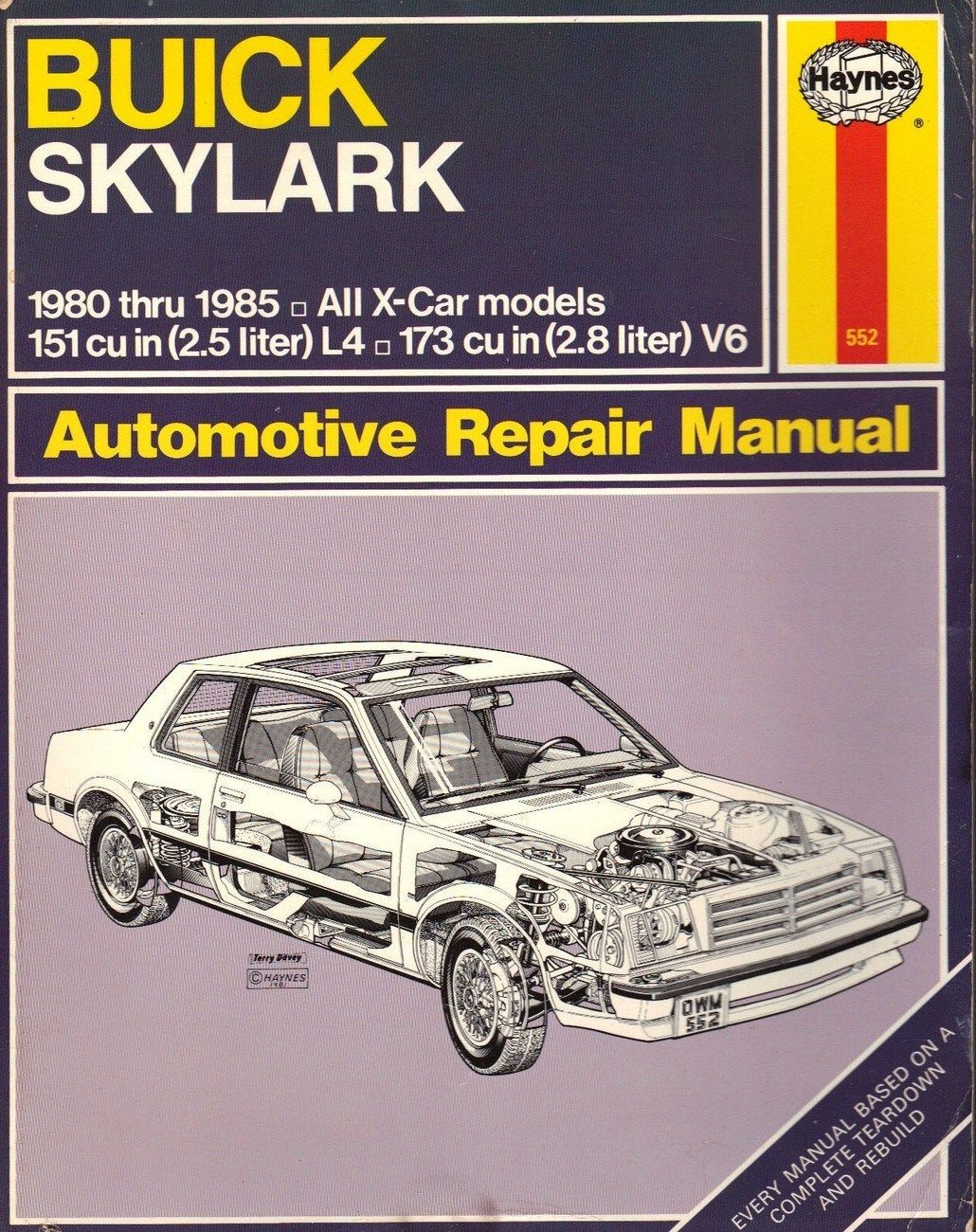 Buick Skylark X Cars 1980 to 1985 Haynes Automotive Repair Manual. Shop  manual for these models: Buick Skylark, Limited and Sport with 2.5 liter  (151 cubic ...